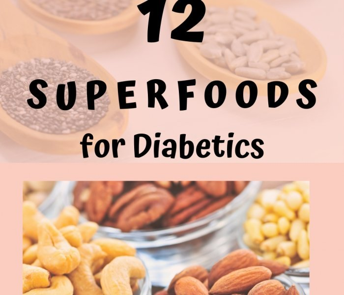 Top 12 Super foods for Diabetics – For type 1 and type 2