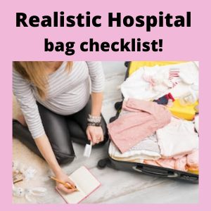 Realistic Hospital bag checklist – The things you'll NEED.