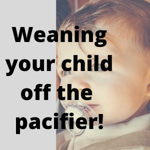 6 Actionable Tips For Weaning Your Child Off The Pacifier