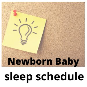 The only Newborn baby sleep schedule you'll need!