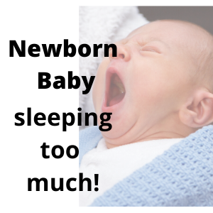 Newborn baby sleeping too much – Is it concerning?