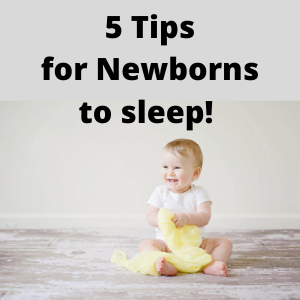 5 tips for newborns to sleep successfully.
