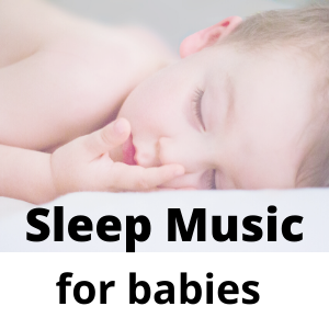 Sleep music for babies – The Newborn Therapy!